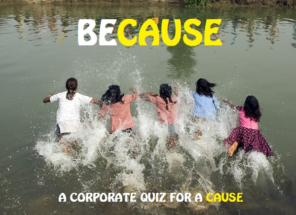Because: 2014 Corporate Quiz for a cause